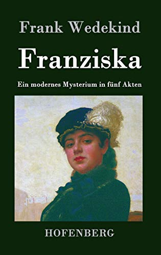 9783843022156: Franziska (German Edition)