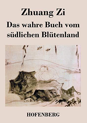 9783843022200: Das wahre Buch vom südlichen Blütenland (German Edition)