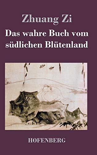 9783843022217: Das wahre Buch vom südlichen Blütenland (German Edition)
