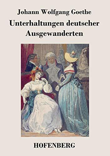 9783843023931: Unterhaltungen deutscher Ausgewanderten