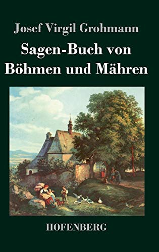 9783843024198: Sagen-Buch von B�hmen und M�hren
