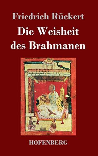 9783843024228: Die Weisheit des Brahmanen
