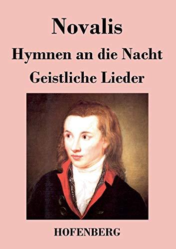 9783843024396: Hymnen an die Nacht / Geistliche Lieder