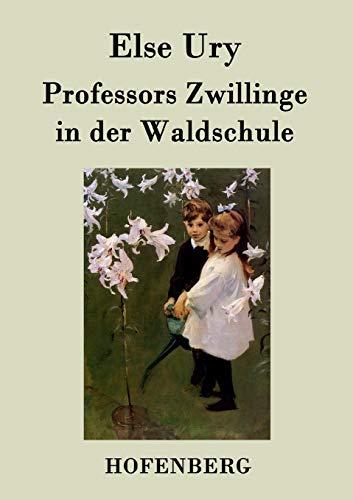 9783843024402: Professors Zwillinge in der Waldschule
