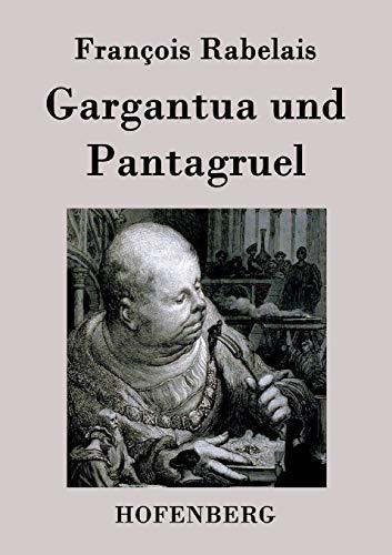 9783843024563: Gargantua und Pantagruel (German Edition)