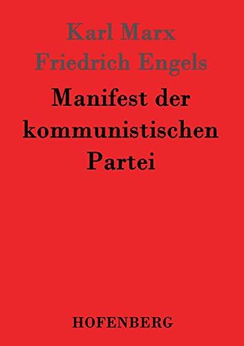9783843024631: Manifest der kommunistischen Partei (German Edition)