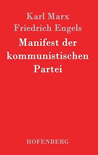 9783843024648: Manifest der kommunistischen Partei (German Edition)
