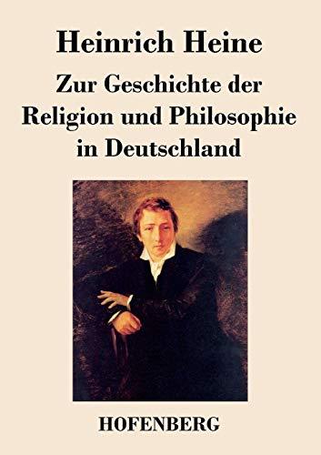 9783843024884: Zur Geschichte Der Religion Und Philosophie in Deutschland