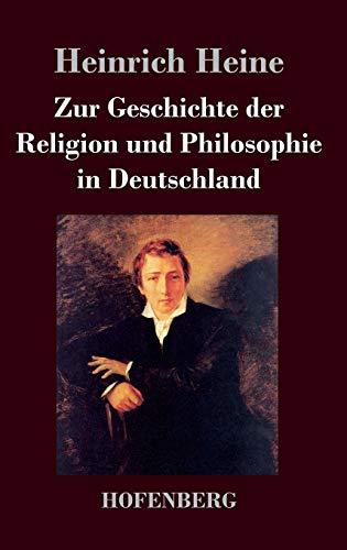 9783843024891: Zur Geschichte Der Religion Und Philosophie in Deutschland