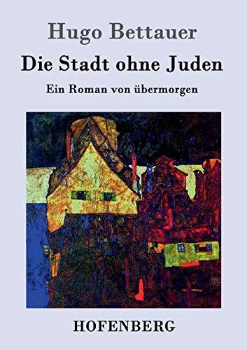 9783843025096: Die Stadt ohne Juden