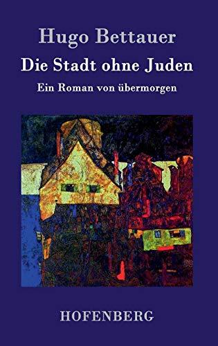 9783843025126: Die Stadt ohne Juden