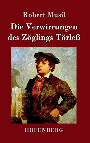 9783843025188: Die Verwirrungen des Zöglings Törleß (German Edition)