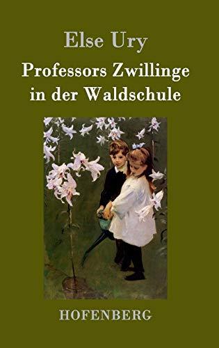 9783843026109: Professors Zwillinge in der Waldschule