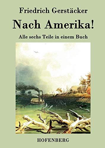 9783843026291: Nach Amerika!