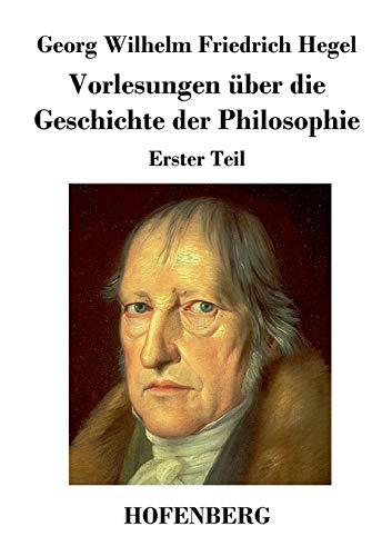 9783843026307: Vorlesungen über die Geschichte der Philosophie (German Edition)