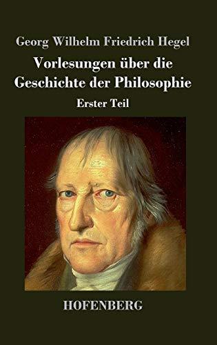9783843026314: Vorlesungen über die Geschichte der Philosophie (German Edition)