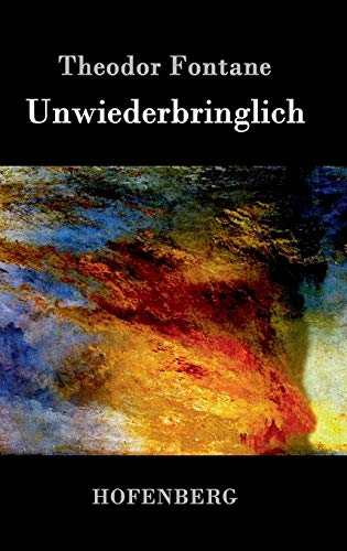 9783843026505: Unwiederbringlich (German Edition)