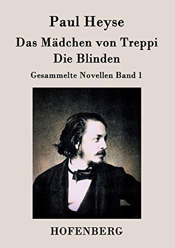9783843026710: Das Mädchen von Treppi / Die Blinden (German Edition)