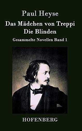 9783843026741: Das Mädchen von Treppi / Die Blinden (German Edition)