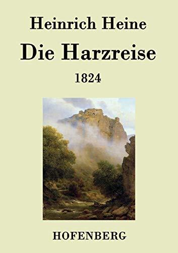 9783843027533: Die Harzreise 1824 (German Edition)