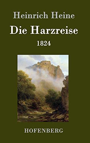9783843027540: Die Harzreise 1824 (German Edition)