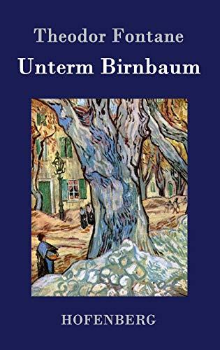 9783843028134: Unterm Birnbaum (German Edition)