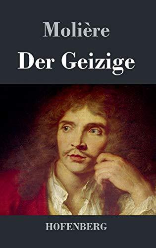 9783843028523: Der Geizige (German Edition)