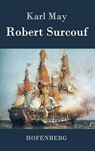 9783843029223: Robert Surcouf (German Edition)