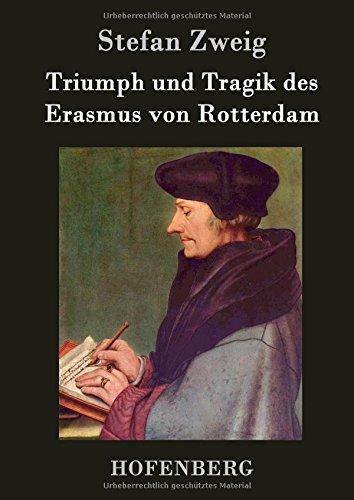 9783843029285: Triumph und Tragik des Erasmus von Rotterdam
