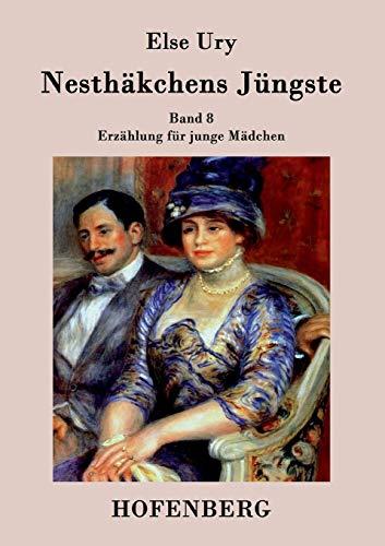 9783843029612: Nesthäkchens Jüngste (German Edition)