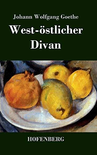 9783843029667: West-östlicher Divan (German Edition)