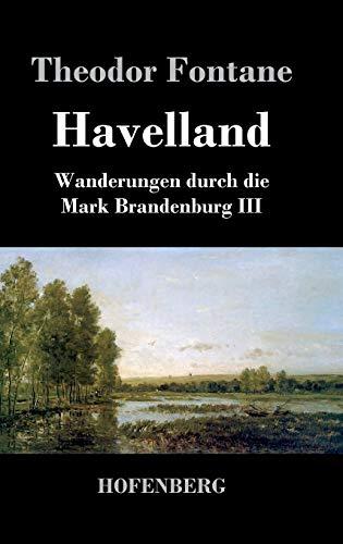 9783843029902: Havelland: Wanderungen durch die Mark Brandenburg III
