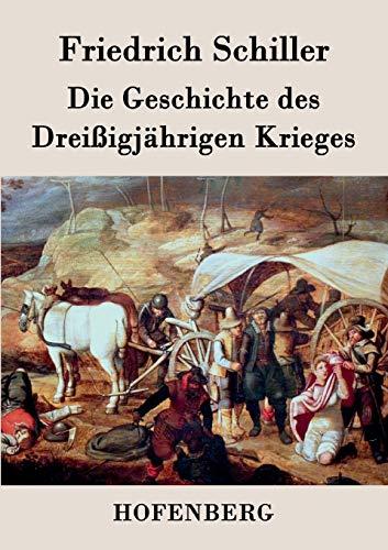 9783843030120: Die Geschichte des Dreißigjährigen Krieges