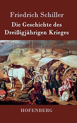 9783843030151: Die Geschichte des Dreißigjährigen Krieges