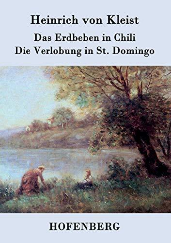 9783843030243: Das Erdbeben in Chili / Die Verlobung in St. Domingo