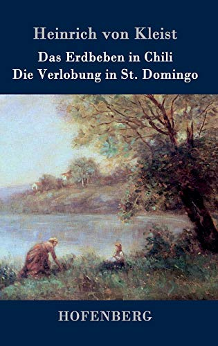 9783843030274: Das Erdbeben in Chili / Die Verlobung in St. Domingo