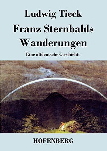 9783843030311: Franz Sternbalds Wanderungen (German Edition)