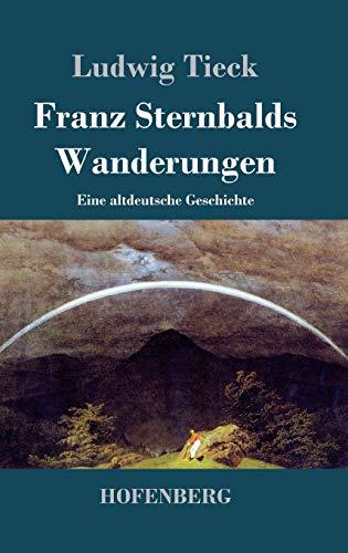 9783843030328: Franz Sternbalds Wanderungen (German Edition)