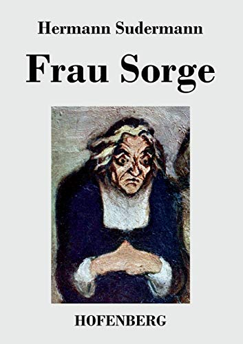9783843030342: Frau Sorge (German Edition)