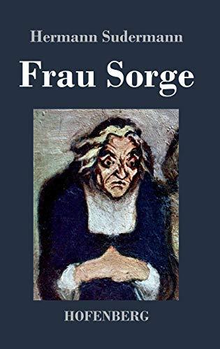 9783843030359: Frau Sorge (German Edition)