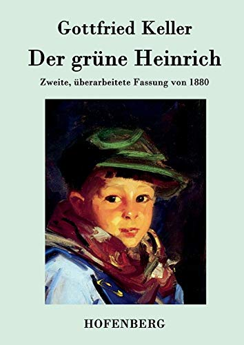 9783843030601: Der grüne Heinrich: Zweite, überarbeitete Fassung von 1880