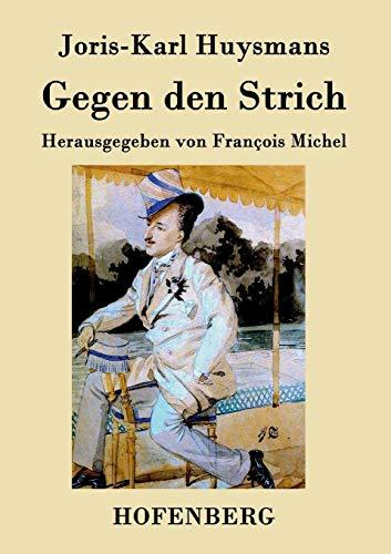 9783843030632: Gegen den Strich (German Edition)