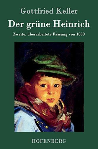 9783843030694: Der grüne Heinrich: Zweite, überarbeitete Fassung von 1880