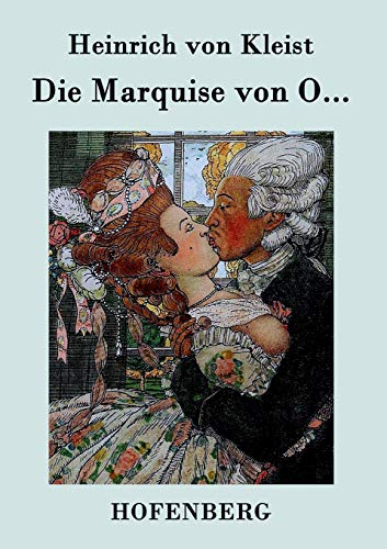 9783843030786: Die Marquise von O... (German Edition)