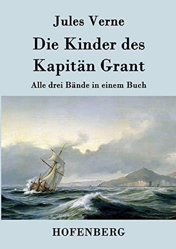 9783843030885: Die Kinder des Kapitän Grant: Alle drei Bände in einem Buch