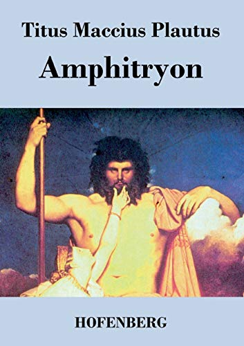 an analysis of major characters in amphitryon by plautus