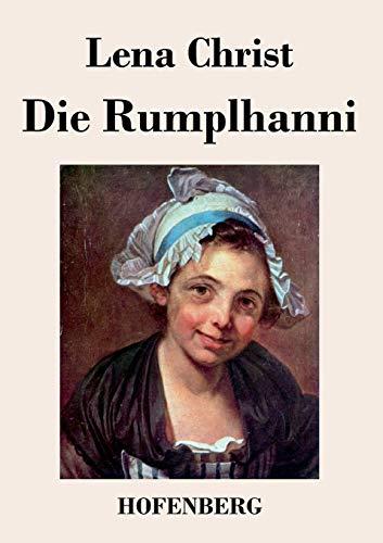 9783843032186: Die Rumplhanni