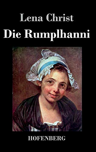 9783843032193: Die Rumplhanni
