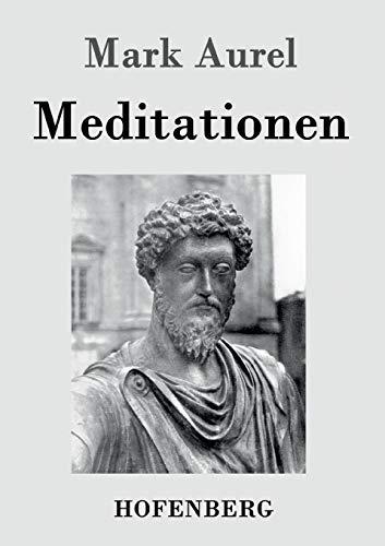 9783843032346: Meditationen (German Edition)