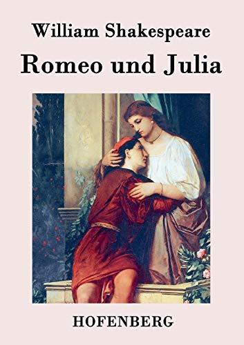 9783843032483: Romeo und Julia (German Edition)